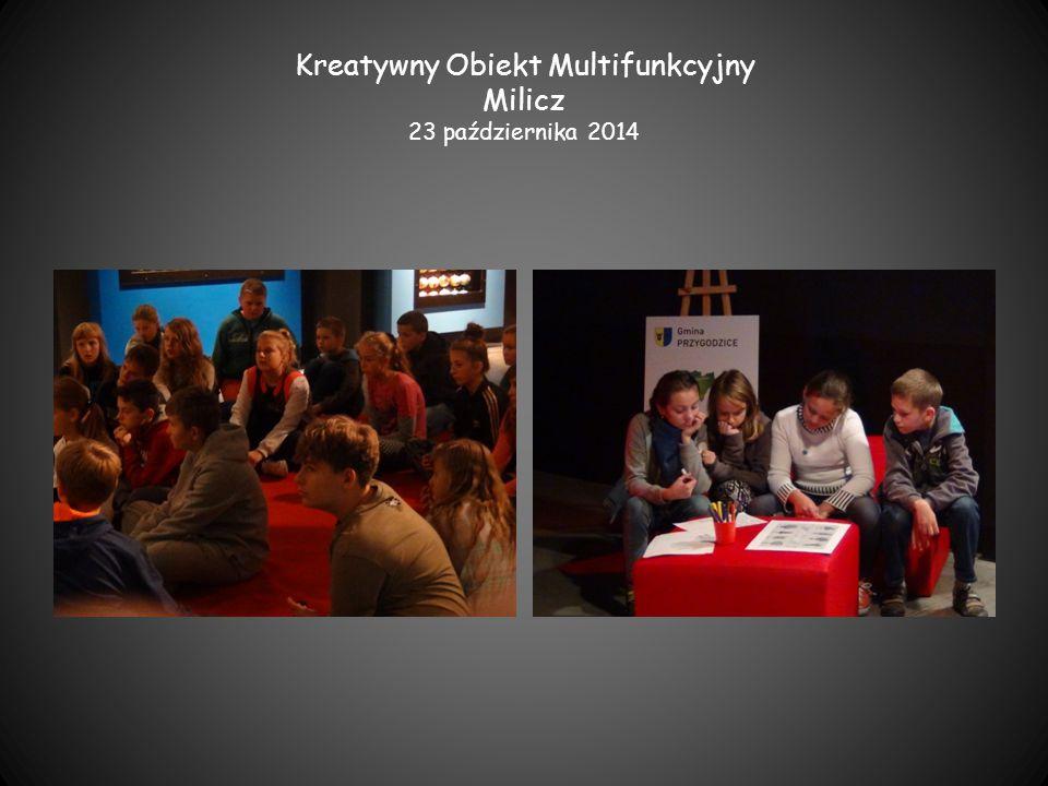 Kreatywny Obiekt Multifunkcyjny Milicz 23 października 2014