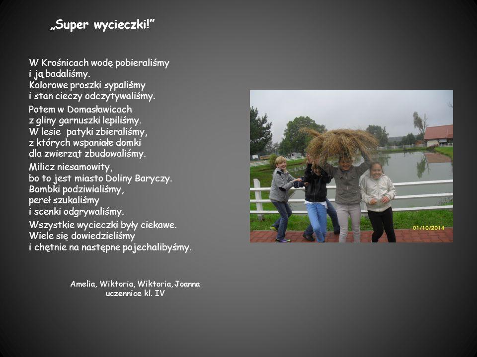 Amelia, Wiktoria, Wiktoria, Joanna uczennice kl. IV