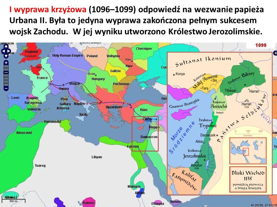I wyprawa krzyżowa (1096–1099) odpowiedź na wezwanie papieża Urbana II