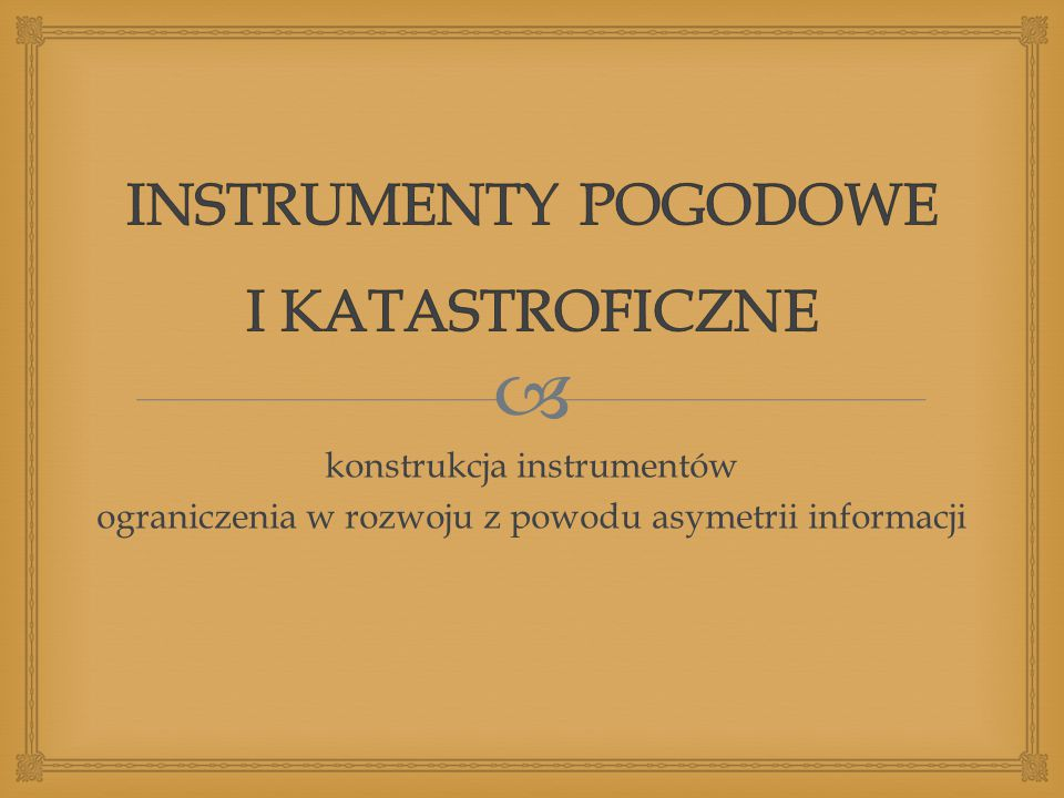 INSTRUMENTY POGODOWE I KATASTROFICZNE