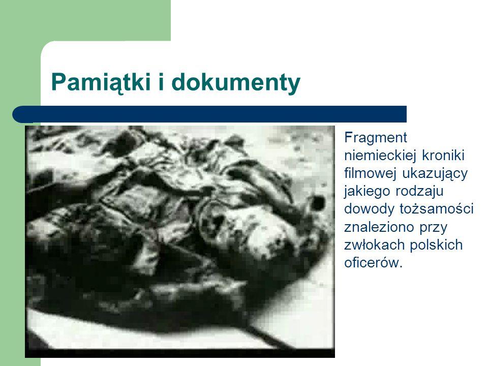 Pamiątki i dokumenty Fragment niemieckiej kroniki filmowej ukazujący jakiego rodzaju dowody tożsamości znaleziono przy zwłokach polskich oficerów.