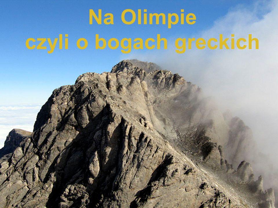 Na Olimpie czyli o bogach greckich