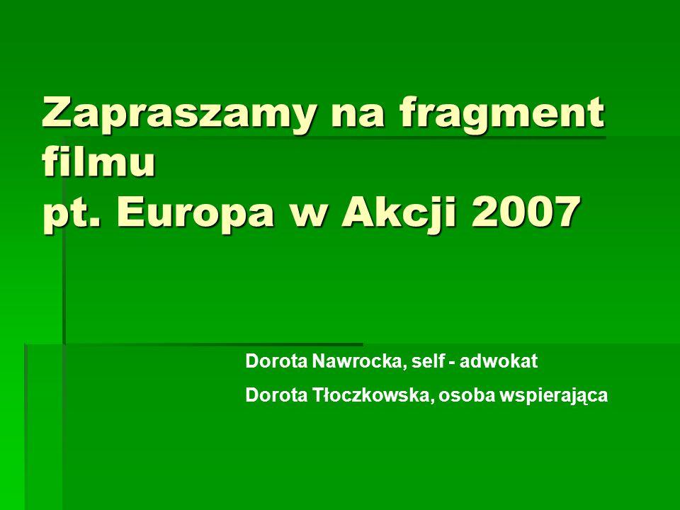 Zapraszamy na fragment filmu pt. Europa w Akcji 2007