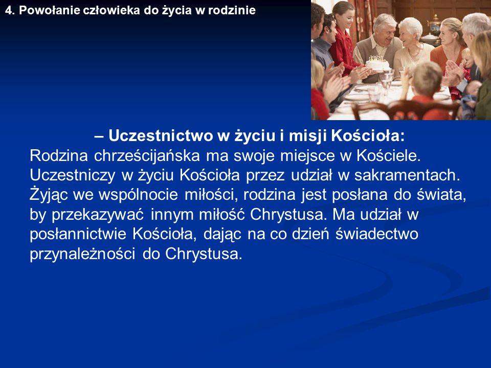 – Uczestnictwo w życiu i misji Kościoła: