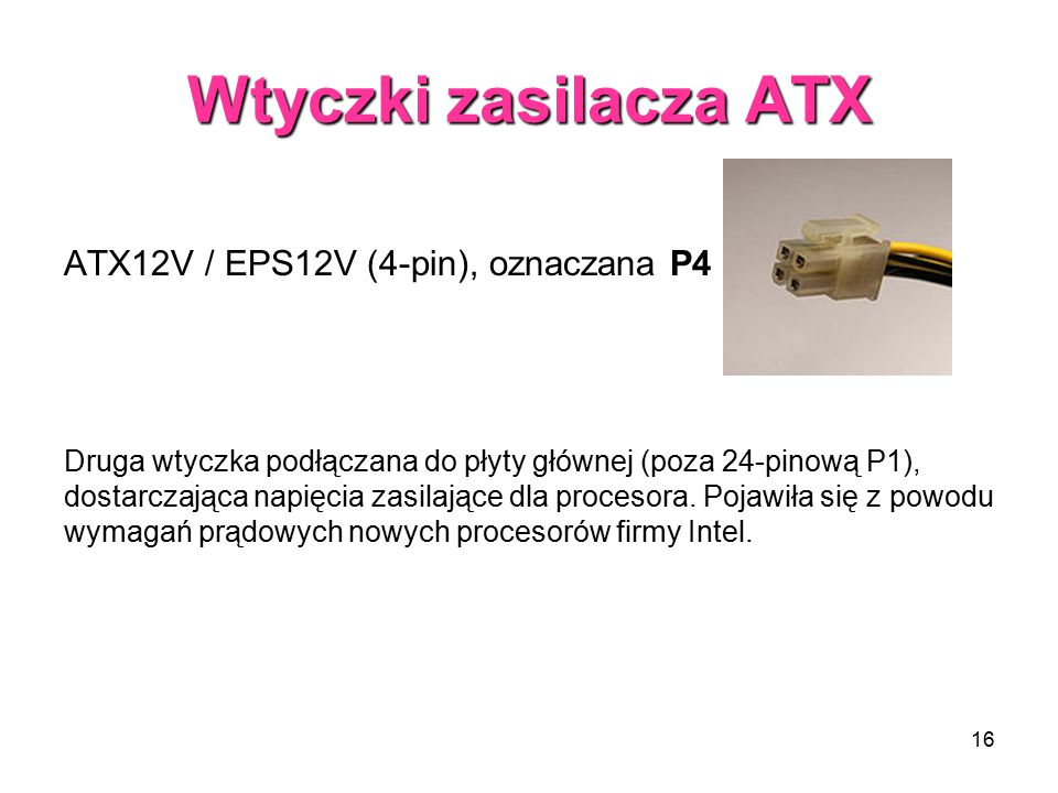 Wtyczki zasilacza ATX ATX12V / EPS12V (4-pin), oznaczana P4