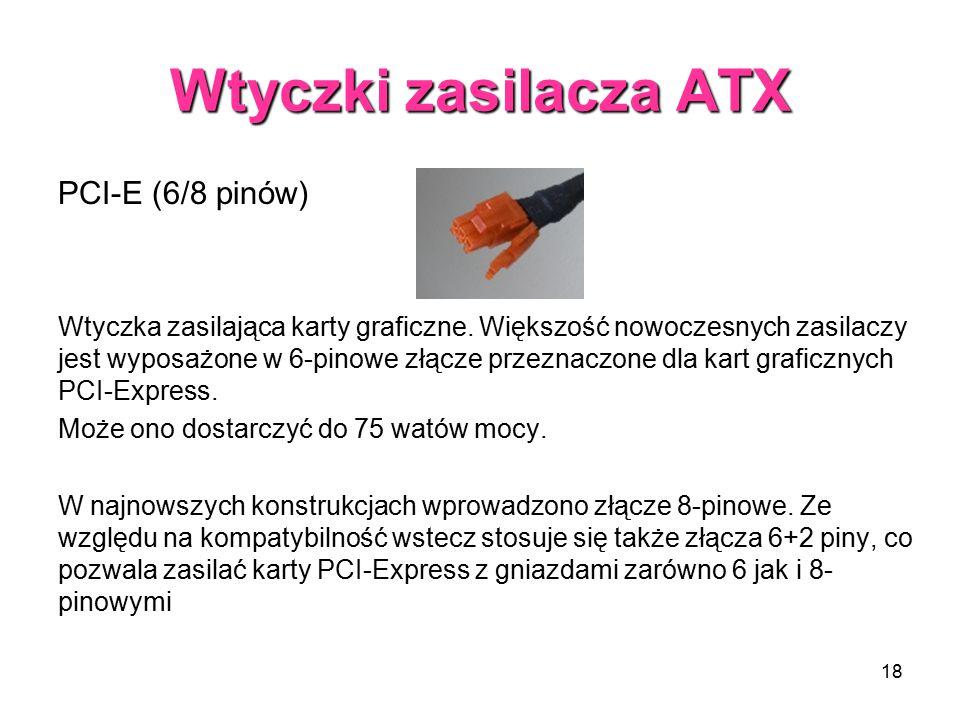 Wtyczki zasilacza ATX PCI-E (6/8 pinów)