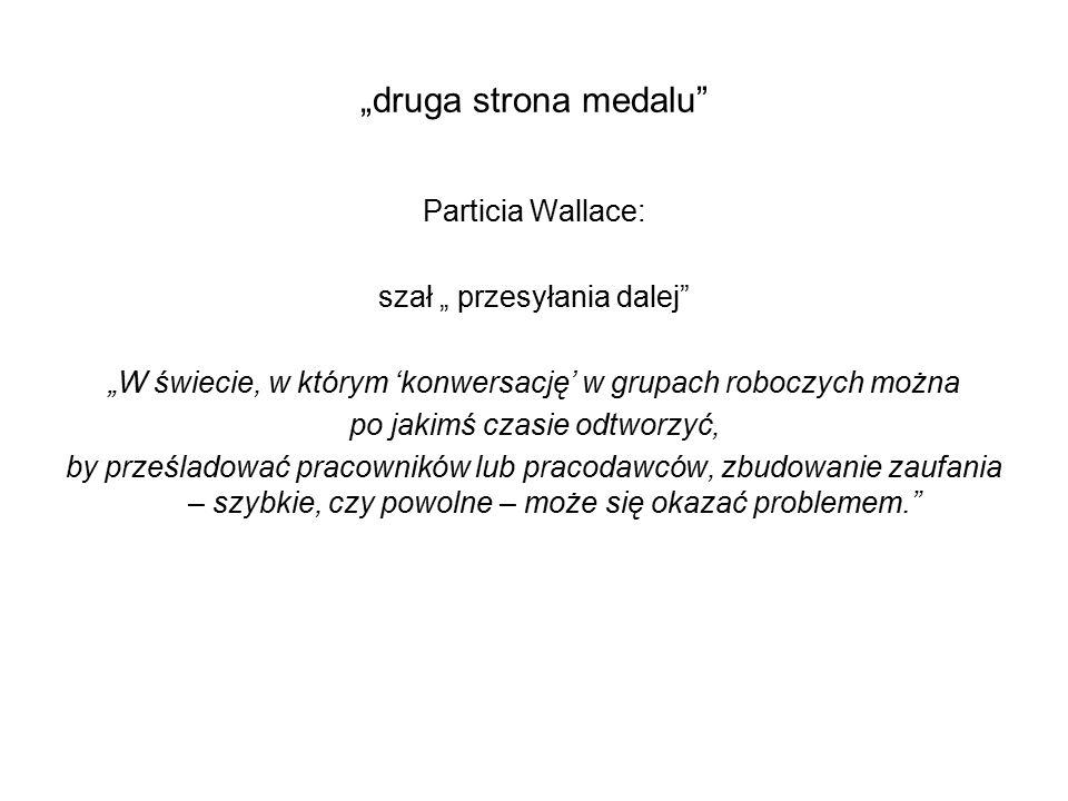 """""""druga strona medalu Particia Wallace: szał """" przesyłania dalej"""