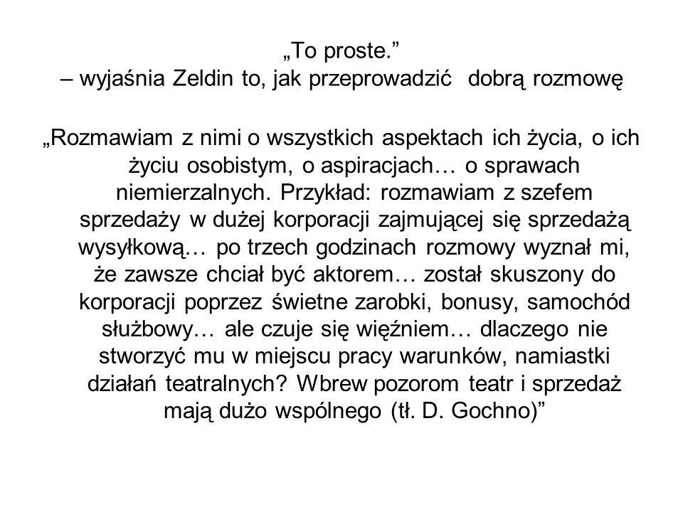 """""""To proste. – wyjaśnia Zeldin to, jak przeprowadzić dobrą rozmowę"""