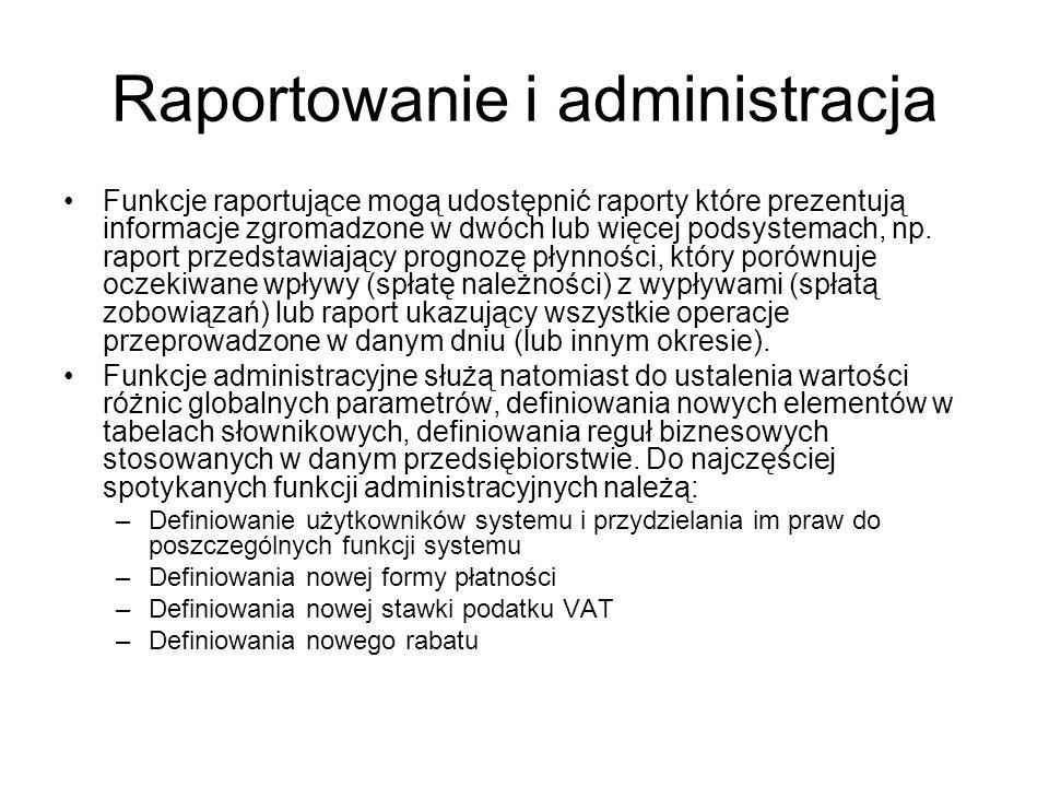 Raportowanie i administracja