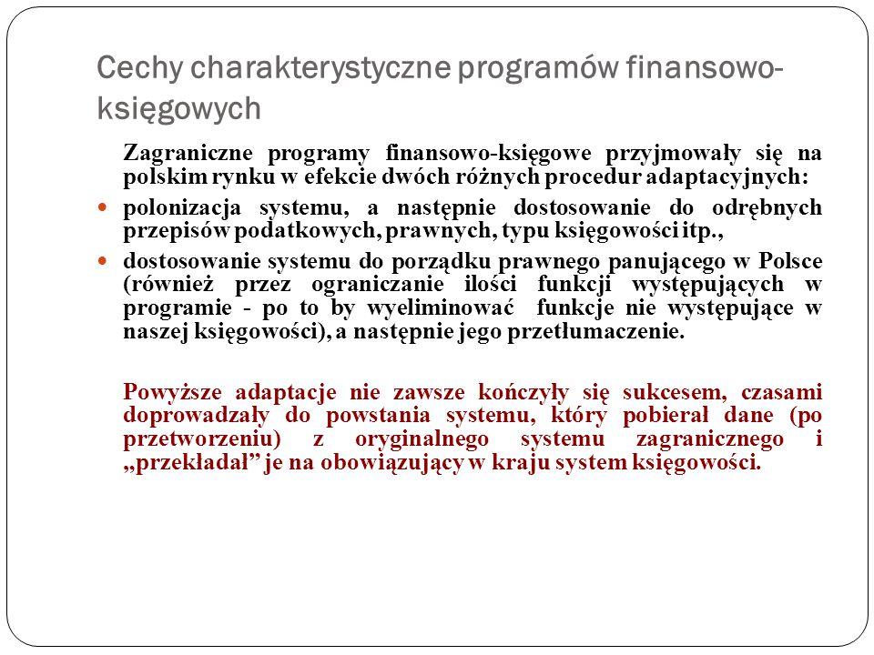 Cechy charakterystyczne programów finansowo-księgowych