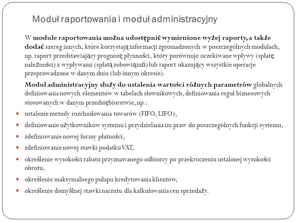 Moduł raportowania i moduł administracyjny