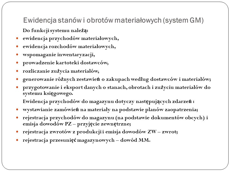 Ewidencja stanów i obrotów materiałowych (system GM)