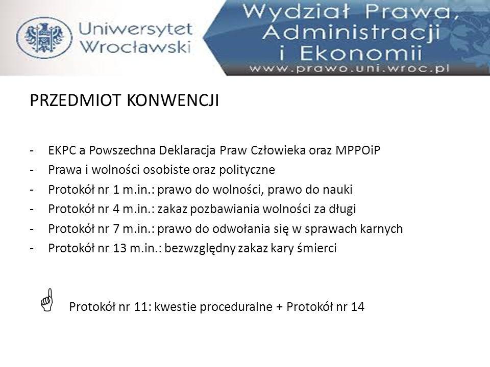PRZEDMIOT KONWENCJI EKPC a Powszechna Deklaracja Praw Człowieka oraz MPPOiP. Prawa i wolności osobiste oraz polityczne.