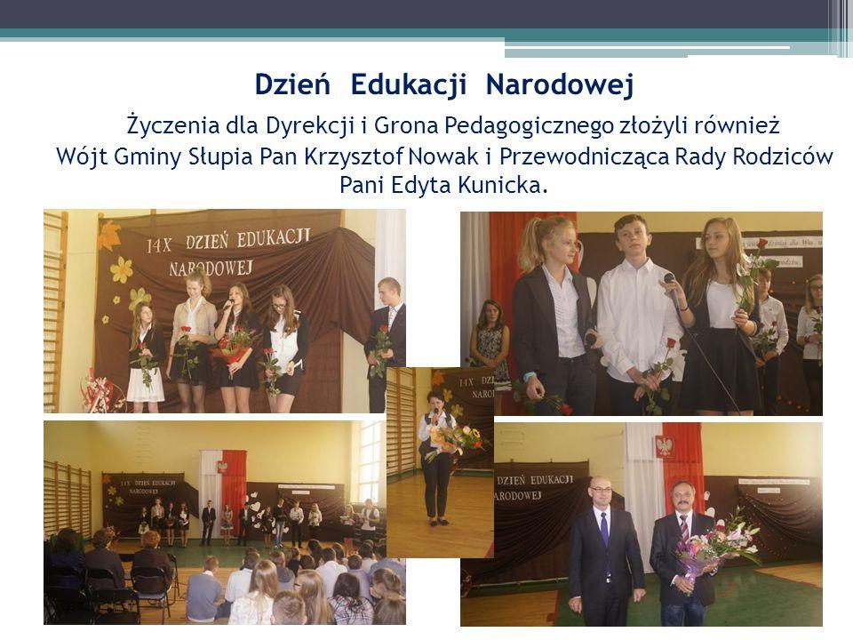 Dzień Edukacji Narodowej Życzenia dla Dyrekcji i Grona Pedagogicznego złożyli również Wójt Gminy Słupia Pan Krzysztof Nowak i Przewodnicząca Rady Rodziców Pani Edyta Kunicka.