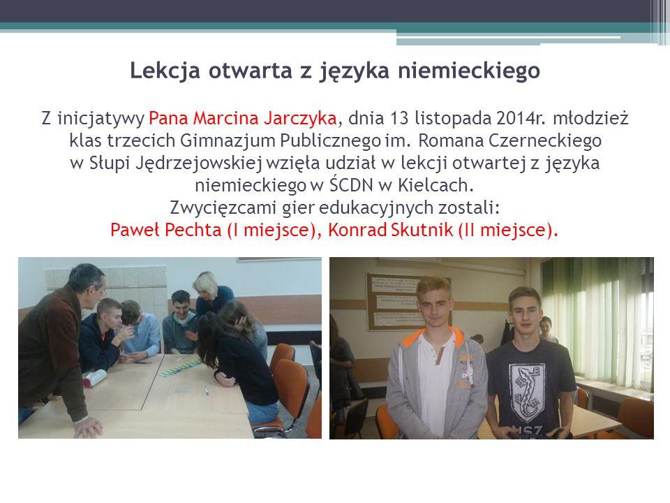 Lekcja otwarta z języka niemieckiego Z inicjatywy Pana Marcina Jarczyka, dnia 13 listopada 2014r.
