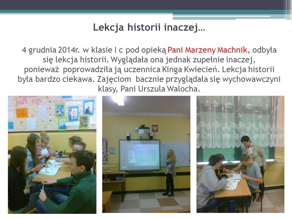 Lekcja historii inaczej… 4 grudnia 2014r