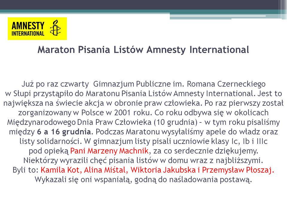 Maraton Pisania Listów Amnesty International Już po raz czwarty Gimnazjum Publiczne im.