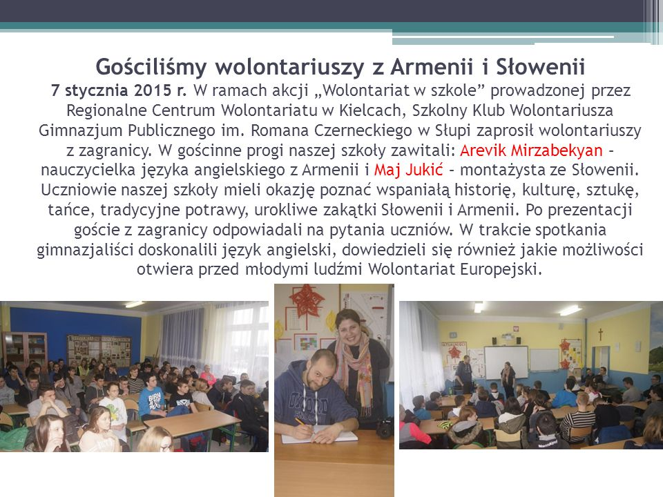 Gościliśmy wolontariuszy z Armenii i Słowenii 7 stycznia 2015 r