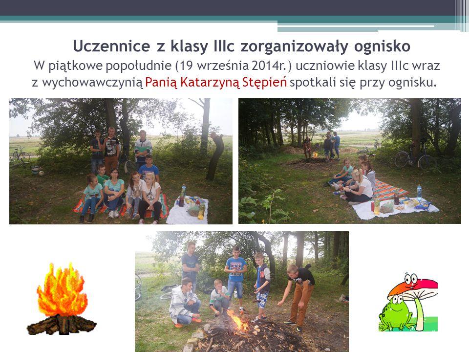 Uczennice z klasy IIIc zorganizowały ognisko W piątkowe popołudnie (19 września 2014r.) uczniowie klasy IIIc wraz z wychowawczynią Panią Katarzyną Stępień spotkali się przy ognisku.