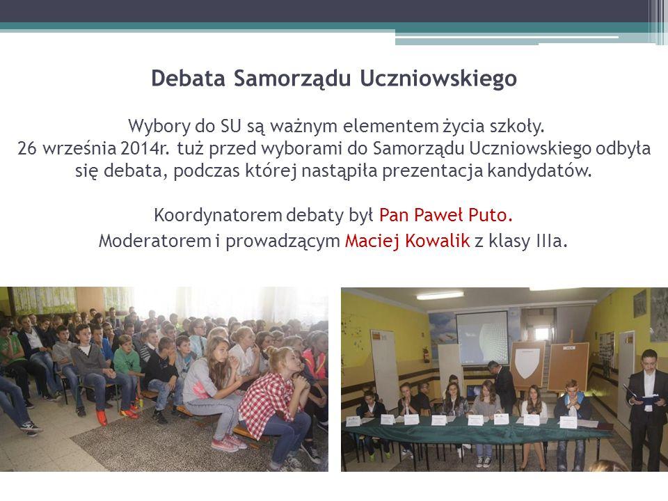 Debata Samorządu Uczniowskiego Wybory do SU są ważnym elementem życia szkoły.