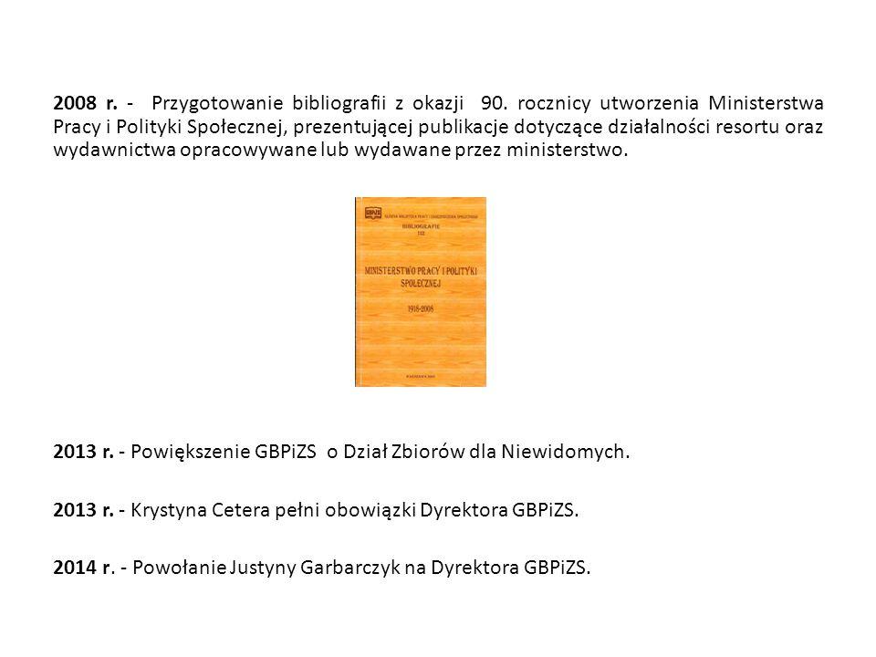 2008 r. - Przygotowanie bibliografii z okazji 90