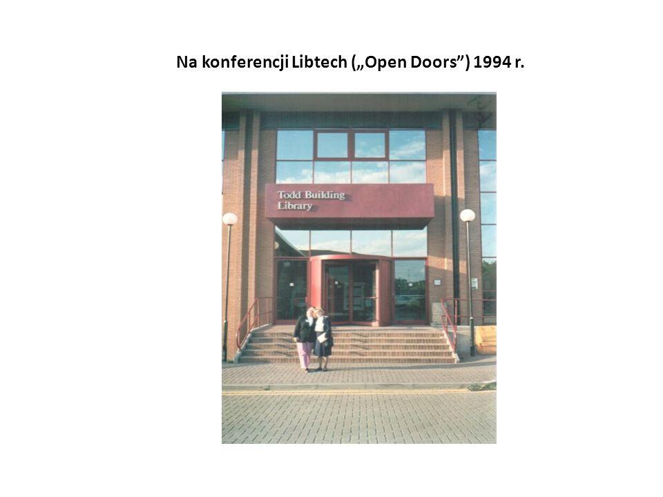 "Na konferencji Libtech (""Open Doors ) 1994 r."