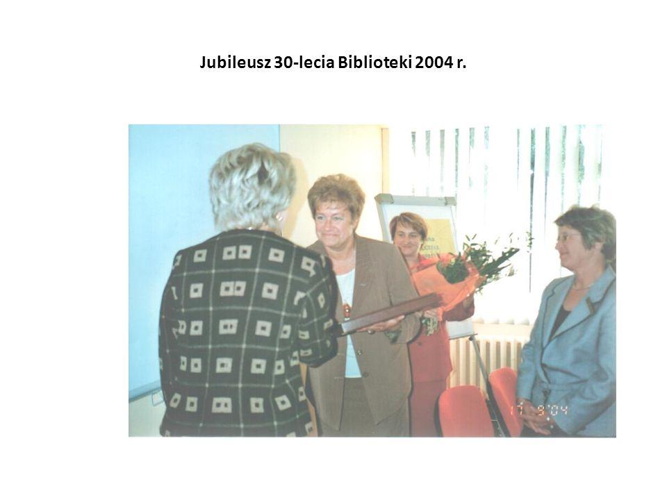 Jubileusz 30-lecia Biblioteki 2004 r.
