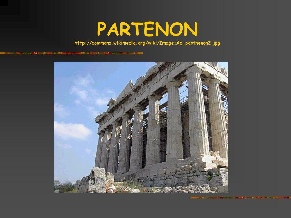 PARTENON http://commons.wikimedia.org/wiki/Image:Ac_parthenon2.jpg