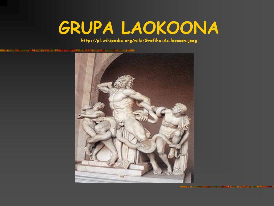 GRUPA LAOKOONA http://pl.wikipedia.org/wiki/Grafika:Ac.laocoon.jpeg