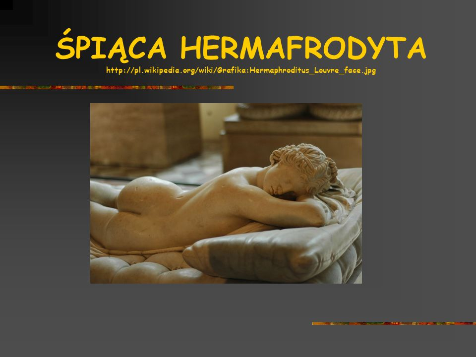 ŚPIĄCA HERMAFRODYTA http://pl. wikipedia