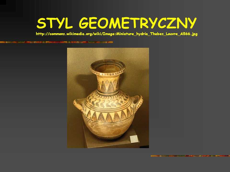 STYL GEOMETRYCZNY http://commons. wikimedia