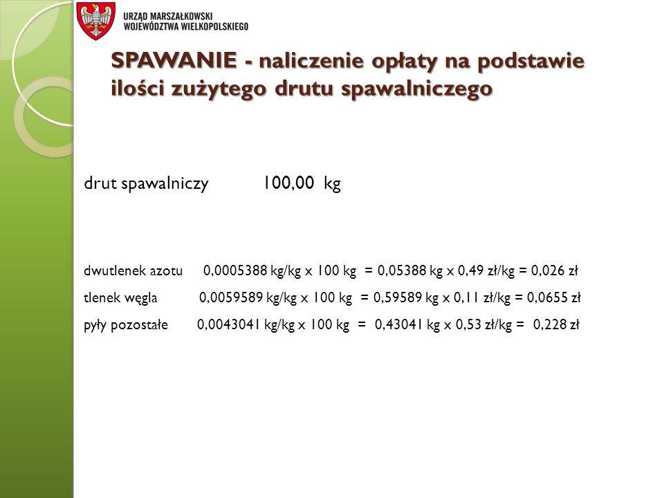 SPAWANIE - naliczenie opłaty na podstawie ilości zużytego drutu spawalniczego