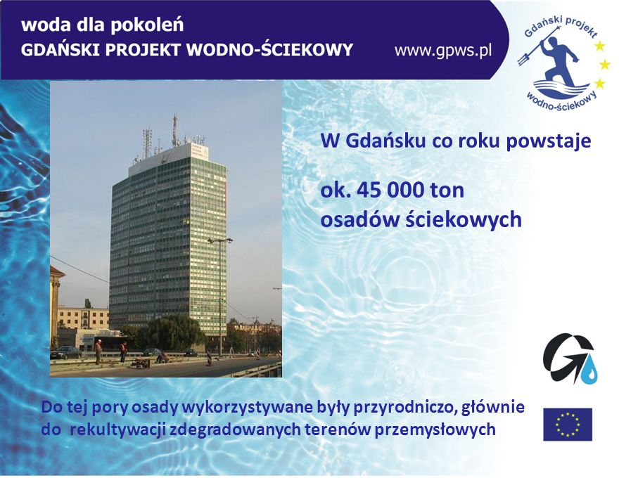 ok. 45 000 ton osadów ściekowych W Gdańsku co roku powstaje