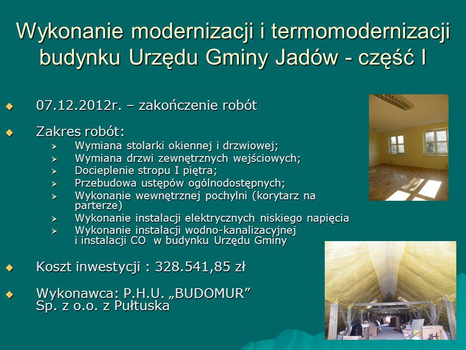 Wykonanie modernizacji i termomodernizacji budynku Urzędu Gminy Jadów - część I