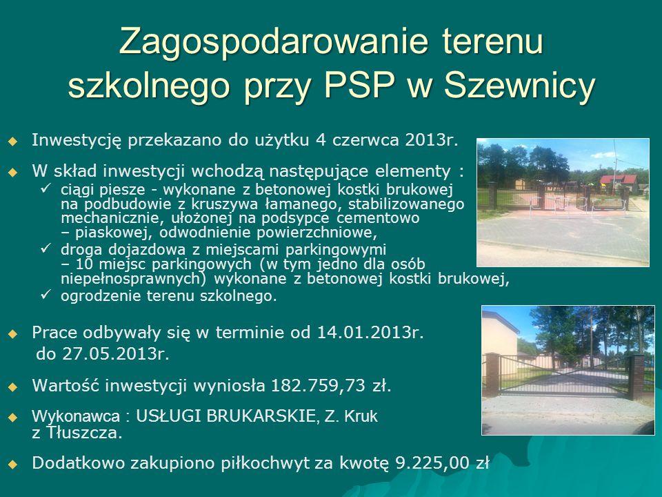 Zagospodarowanie terenu szkolnego przy PSP w Szewnicy