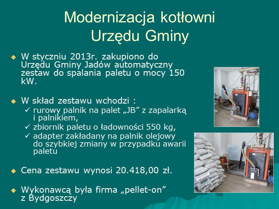 Modernizacja kotłowni Urzędu Gminy