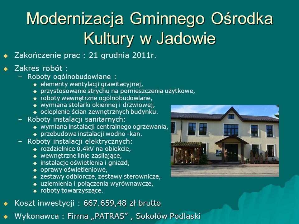 Modernizacja Gminnego Ośrodka Kultury w Jadowie