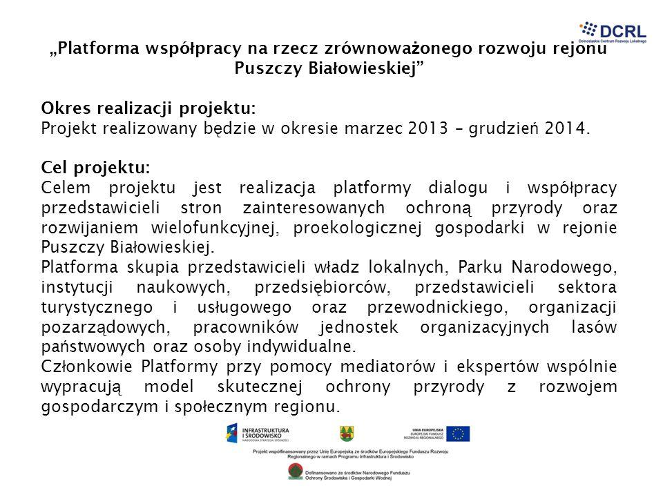 """""""Platforma współpracy na rzecz zrównoważonego rozwoju rejonu Puszczy Białowieskiej"""