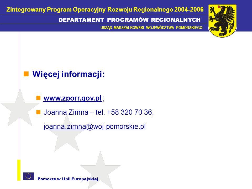 Więcej informacji: www.zporr.gov.pl ;