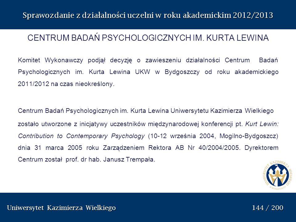 CENTRUM BADAŃ PSYCHOLOGICZNYCH IM. KURTA LEWINA
