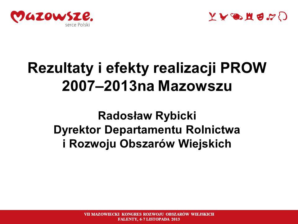 Rezultaty i efekty realizacji PROW 2007–2013na Mazowszu