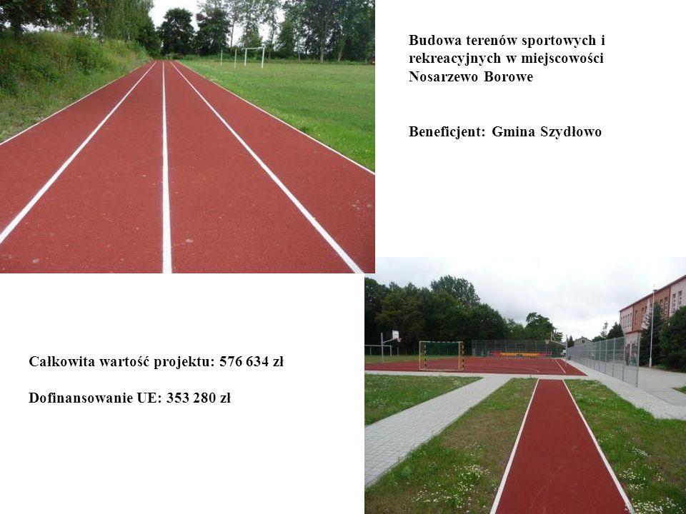 Budowa terenów sportowych i rekreacyjnych w miejscowości Nosarzewo Borowe