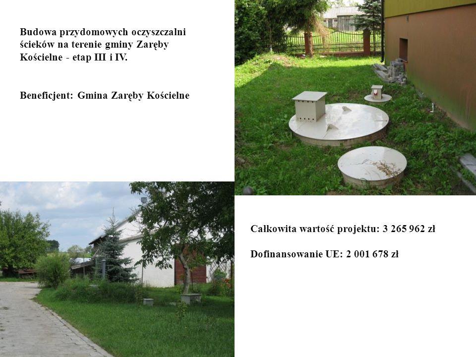 Budowa przydomowych oczyszczalni ścieków na terenie gminy Zaręby Kościelne - etap III i IV.