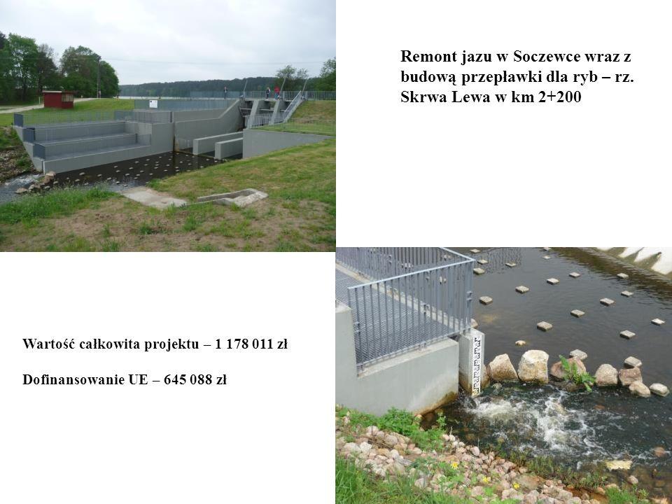 Remont jazu w Soczewce wraz z budową przepławki dla ryb – rz
