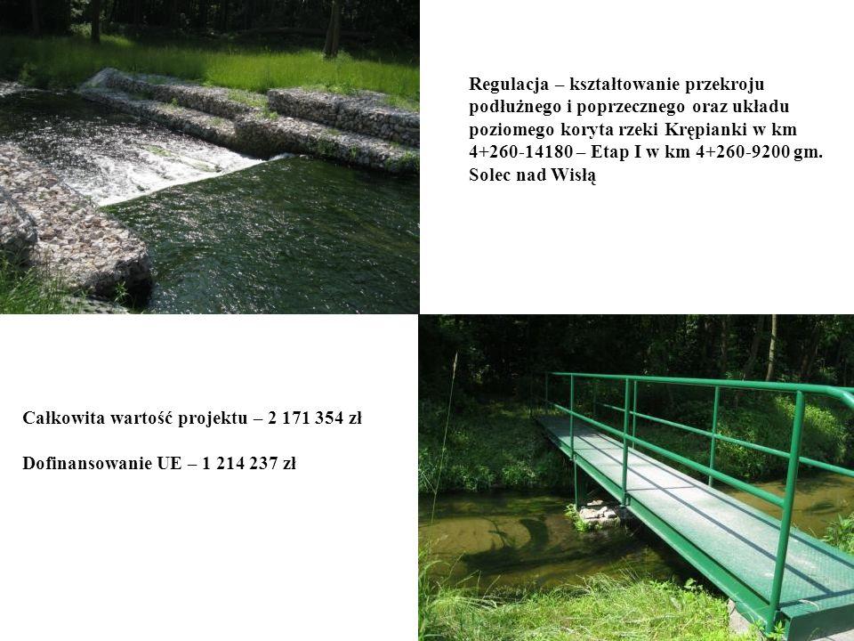 Regulacja – kształtowanie przekroju podłużnego i poprzecznego oraz układu poziomego koryta rzeki Krępianki w km 4+260-14180 – Etap I w km 4+260-9200 gm. Solec nad Wisłą