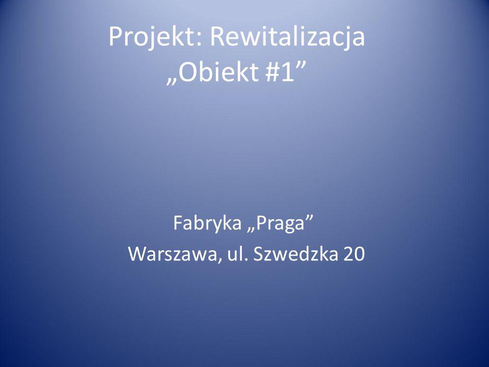 """Projekt: Rewitalizacja """"Obiekt #1"""