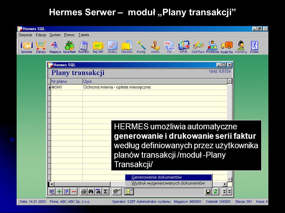 """Hermes Serwer – moduł """"Plany transakcji"""