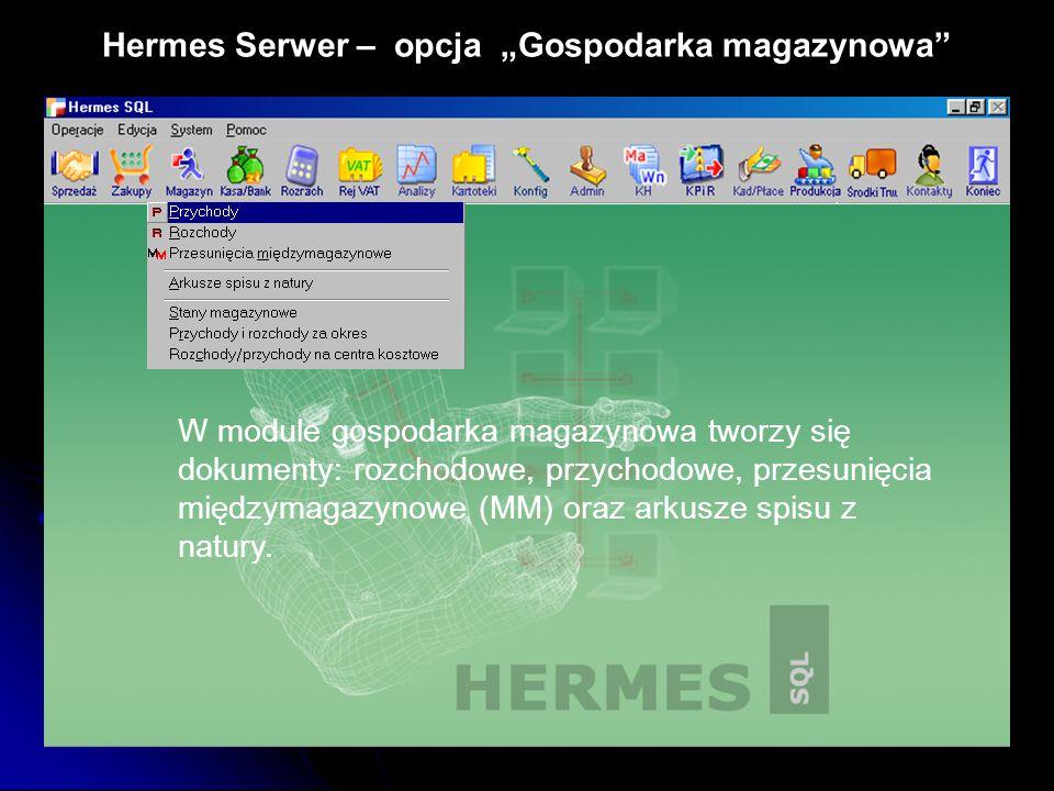 """Hermes Serwer – opcja """"Gospodarka magazynowa"""