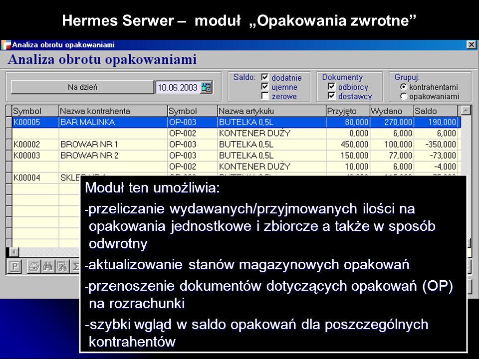 "Hermes Serwer – moduł ""Opakowania zwrotne"
