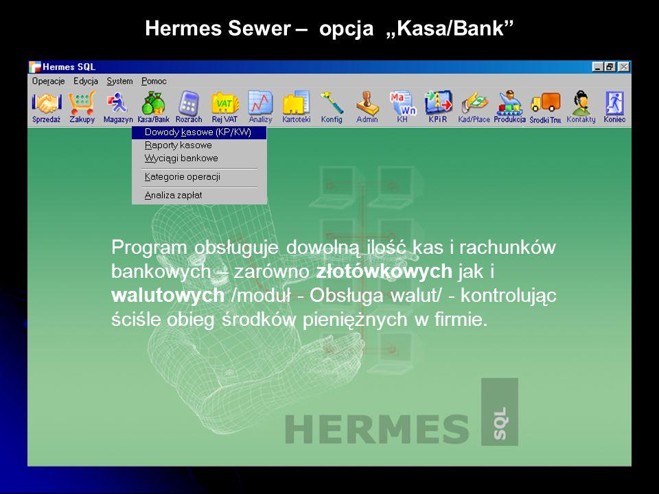 """Hermes Sewer – opcja """"Kasa/Bank"""